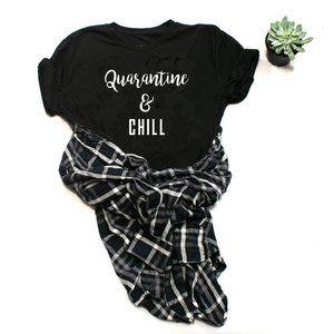 QUARANTINE AND CHILL graphic customized tee shirt